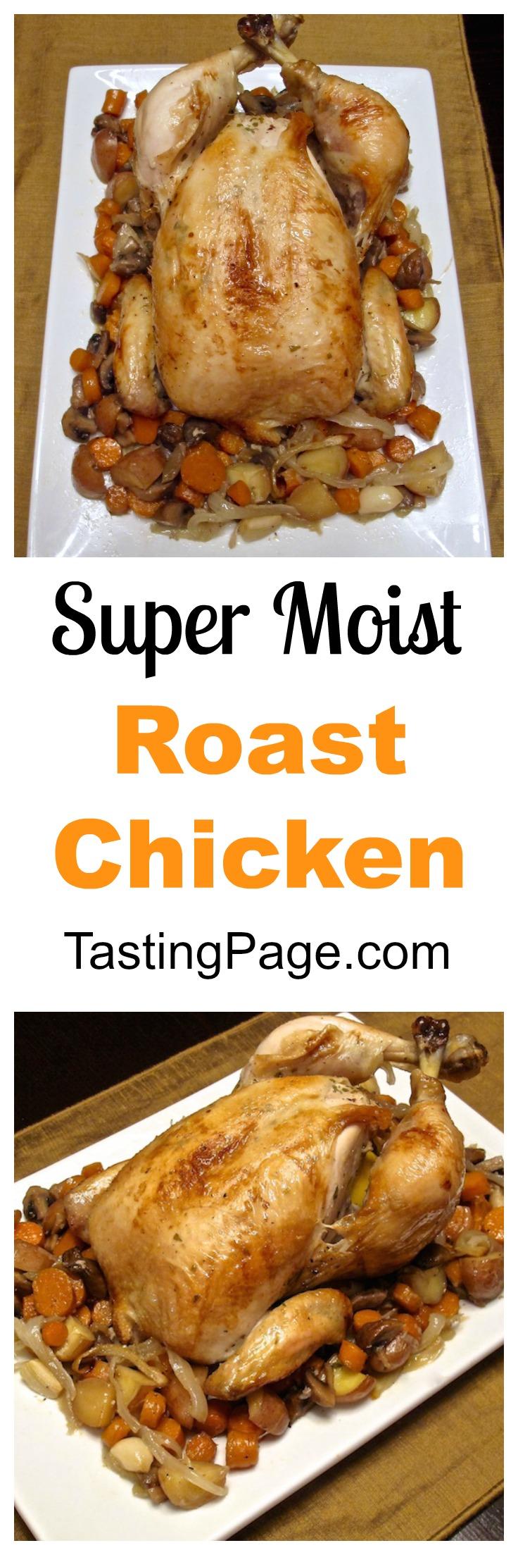 Super Moist Roast Chicken | TastingPage.com