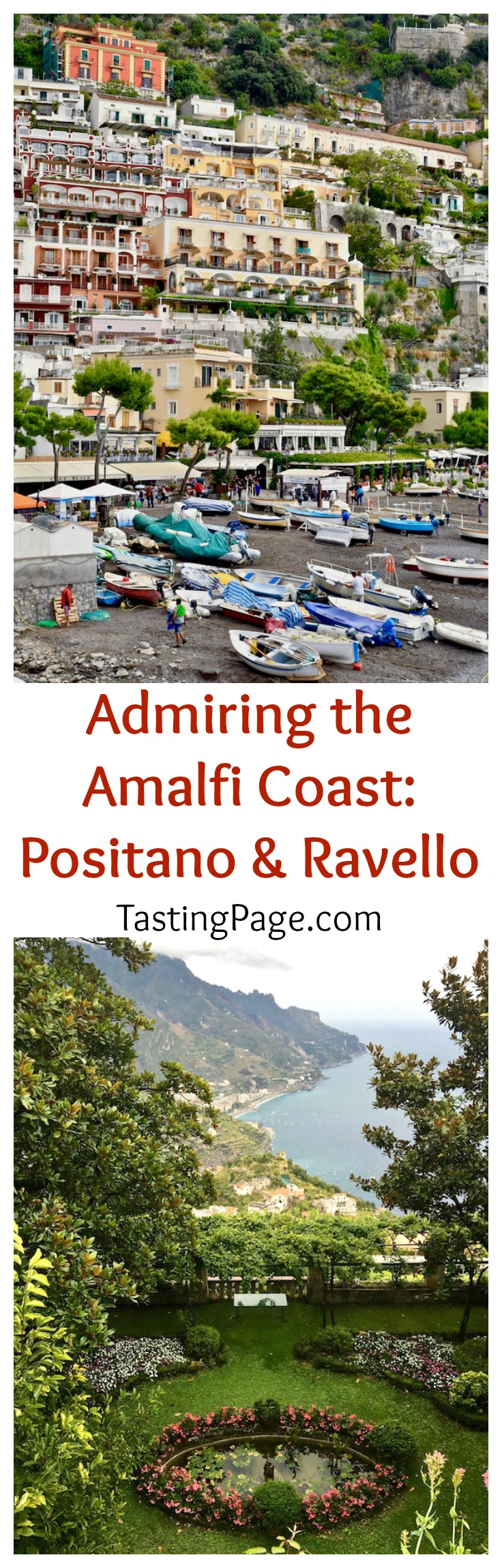What to see and do when traveling the Amalfi Coast in Positano and Ravello | TastingPage.com