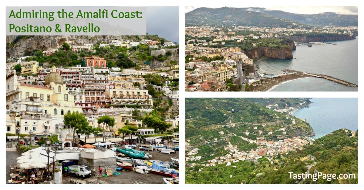 Admiring the Amalfi Coast's Italian towns of Positano & Ravello | TastingPage.com