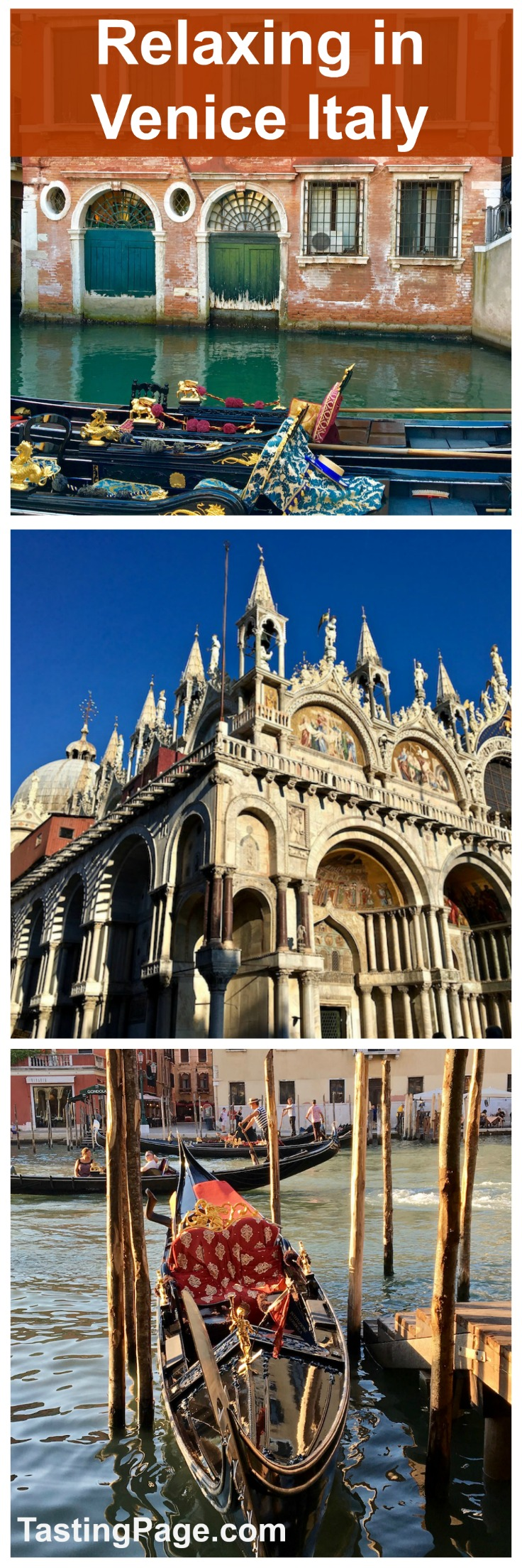 How to Relax and soak in Venice Italy | TastingPage.com