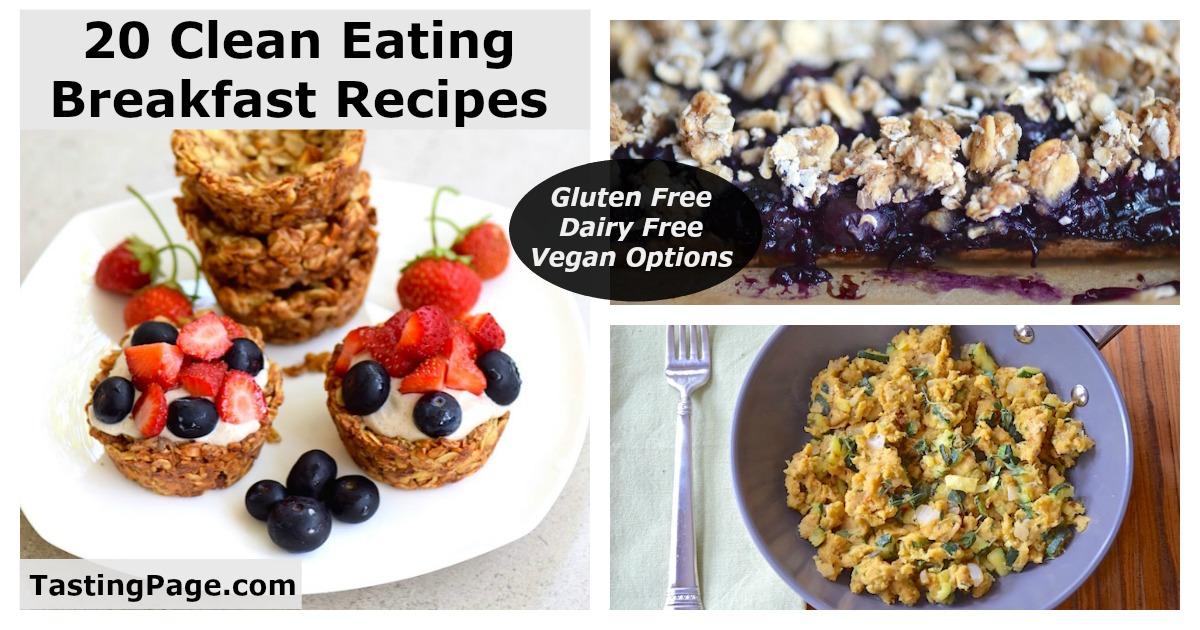 20 Clean Eating Breakfast Recipes — Tasting Page