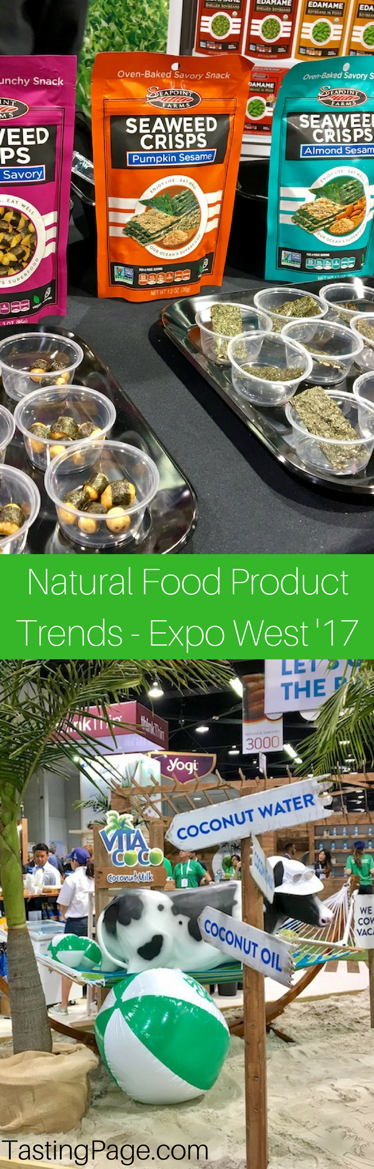 Natural Food Product Trends from Expo West 2017 | TastingPage.com