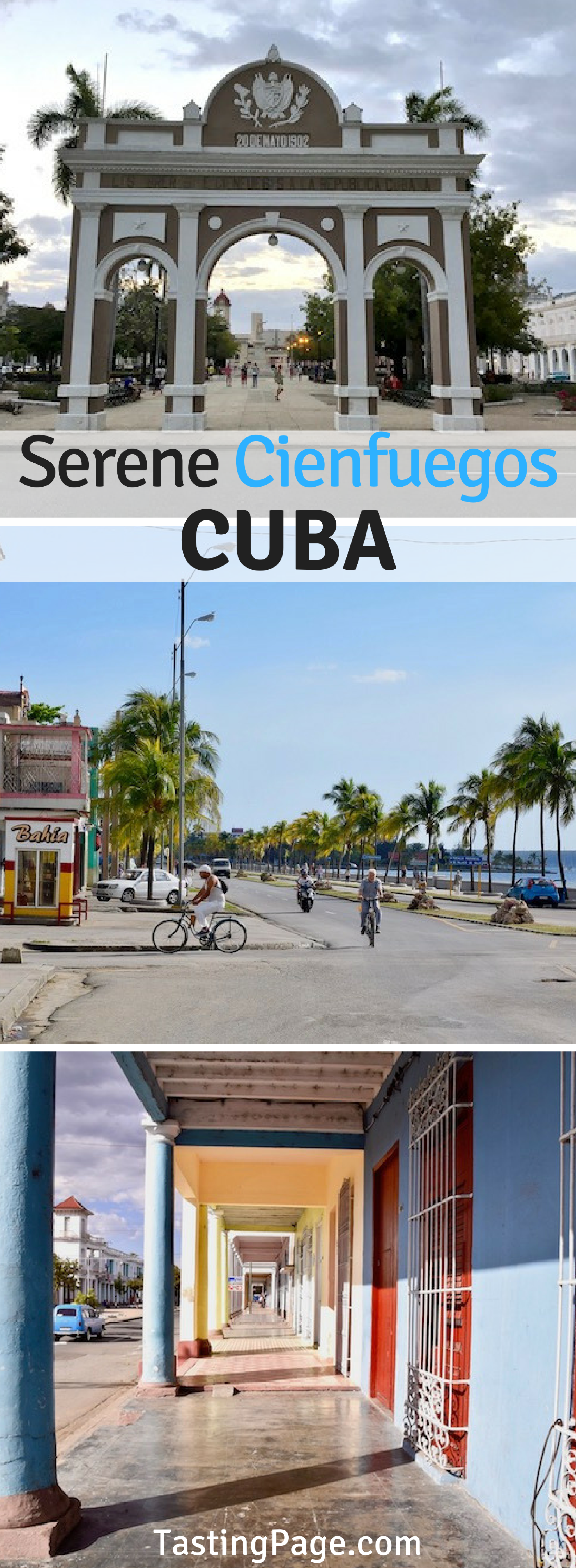 What to see, do and where to eat in Cienfuegos Cuba | TastingPage.com