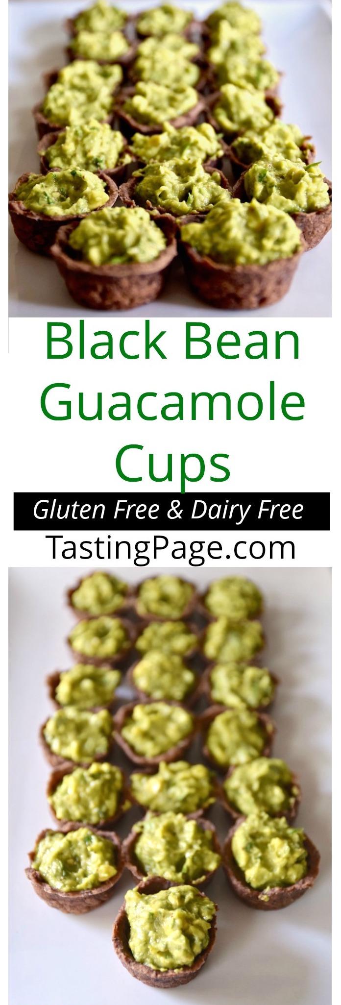 Black Bean Guacamole Cups {Gluten Free, Dairy Free