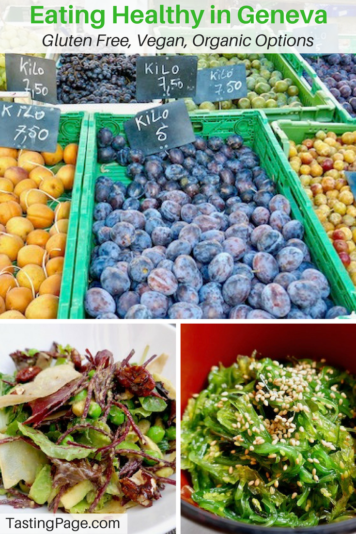 How to eat healthy in Geneva (and you can!) with gluten free, vegan and organic food options | TastingPage.com