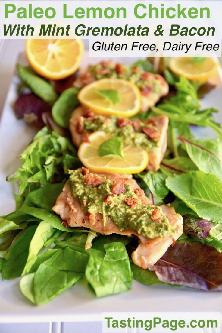 Paleo lemon chicken with mint gremolata and bacon - gluten free, dairy free | TastingPage.com