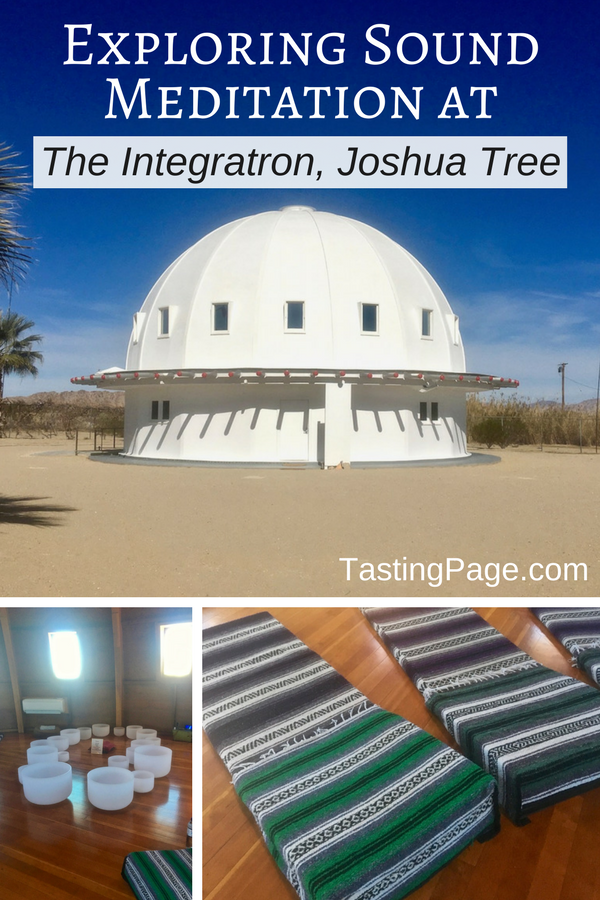 Sound meditation can offer powerful rejuvenation and deep relaxation. The Gravatron outside Joshua Tree is a great place to experience an immersive sound bath | TastingPage.com #soundbath #meditation #joshuatree #soundmeditation