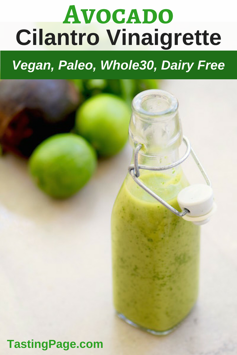 Avocado Cilantro Lime Dressing - great on salads or your favorite protein | TastingPage.com #avocado #avocados #salad #salads #saladdressing #whole30 #paleo #dairyfree