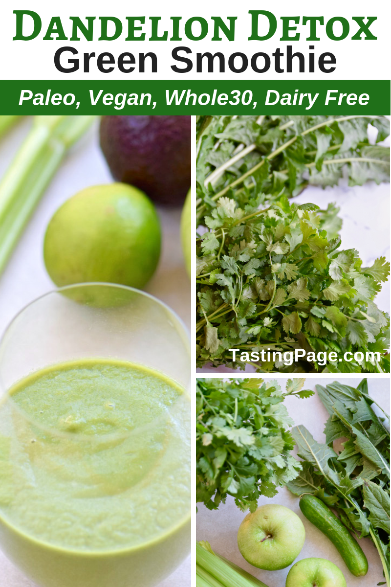 Re-Set your body after over-indulging with this Dandelion Detox Green Smoothie | TastingPage.com #detox #smoothie #greensmoothie #dandeliongreens #paleo #whole30 #vegan