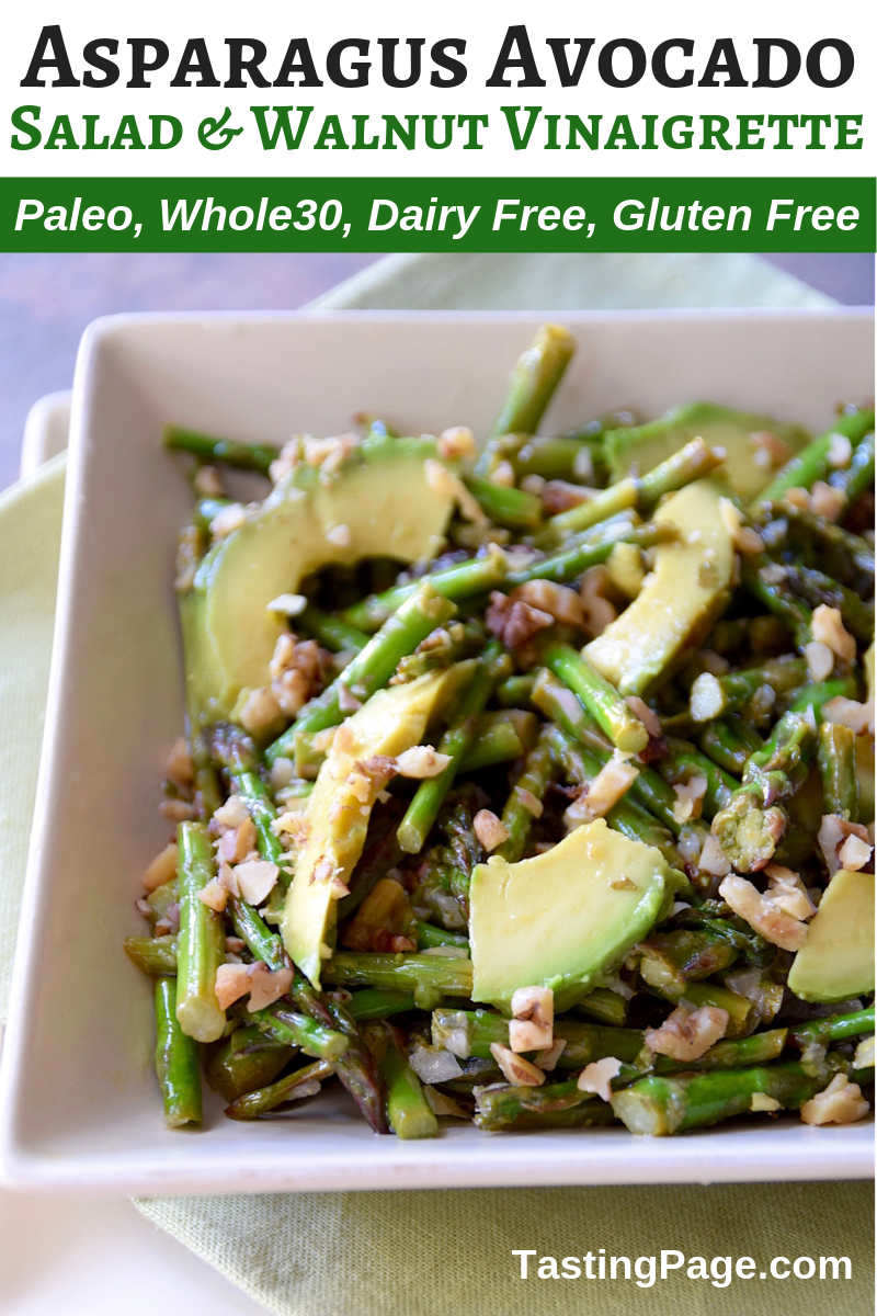 Asparagus Avocado Salad with Walnut Vinaigrette | TastingPage.com #asparagus #asparagusrecipe #vegetable #vegetablerecipe #paleo #paleorecipe #vegan #whole30 #whole30recipe #glutenfree #dairyfree #vegetarian