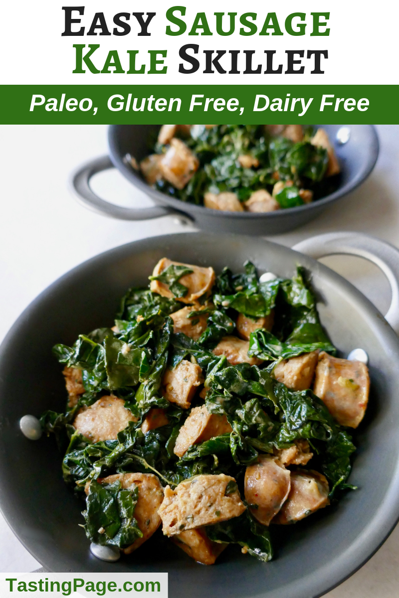 When you need a quick and healthy meal, this easy sausage and kale skillet is perfect. It's a gluten free, dairy free, and Paleo friendly recipe | TastingPage.com #easyrecipe #fastrecipe #paleo #paleodiet #paleorecipe #glutenfree #dairyfree #easydinner
