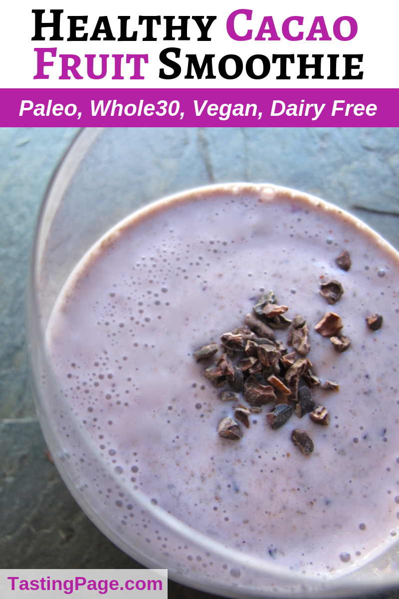Healthy cacao fruit smoothie - healthy enough to eat for breakfast | TastingPage.com #cacao #chocolate #smoothie #vegan #paleo #vegansmoothie #paleosmoothie