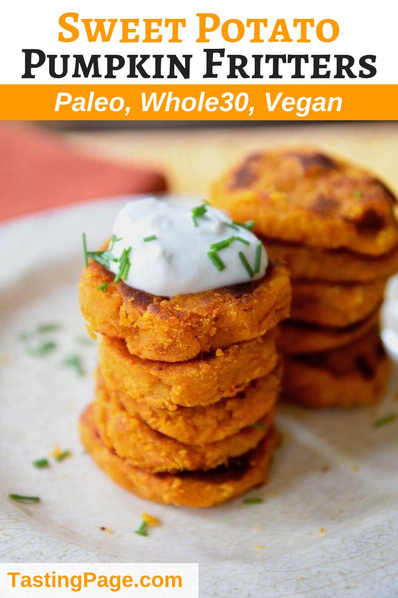 Sweet potato pumpkin fritters - gluten free, grain free and vegan   TastingPage.com #paleo #paleodiet #whole30 #paleopumpkin #pumpkin #veganpumpkin #vegan