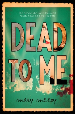 Dead To Me (Disney-Hyperion, March 2015)