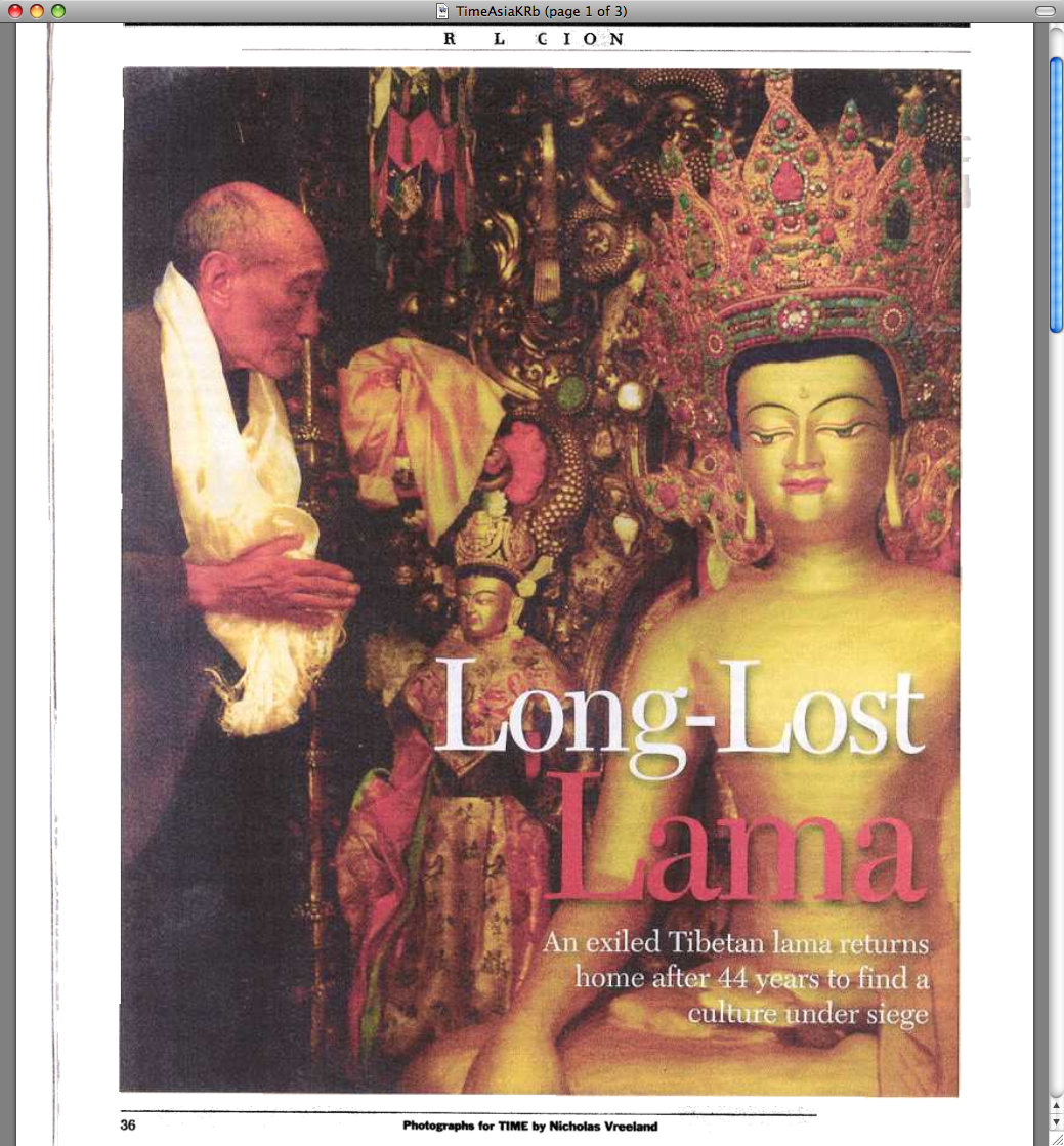 Long-Lost Lama   by Tim McGirk of Time Asia  An Exiled Tibetan Lama returns home after 44 years to find a culture under siege.