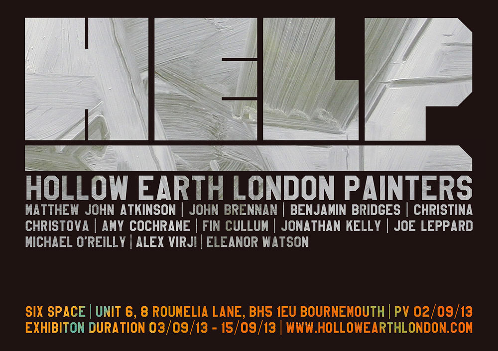 HELP - Hollow Earth London,Six Space, Bournemouth.