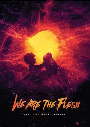 We Are the Flesh.jpg