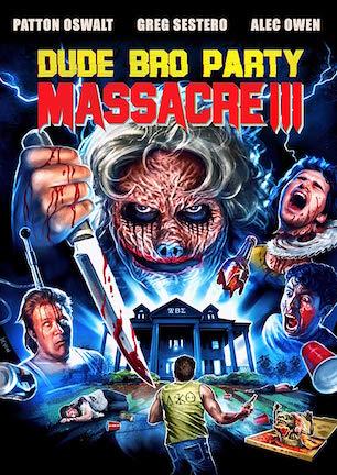 Dude Bro Party Massacre III.jpg