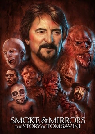Smoke and Mirrors - The Story of Tom Savini.jpg