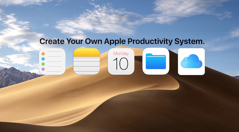 Create Your Own Apple Productivity System