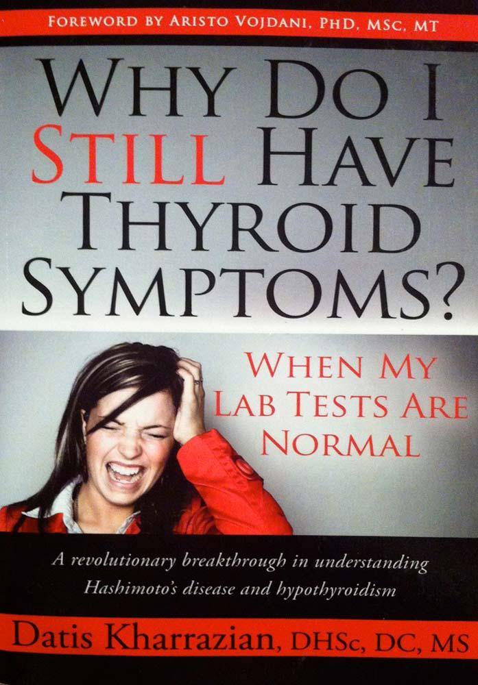 book_why_do_i_still_have_thyroid_symptoms_kharrazian.jpg