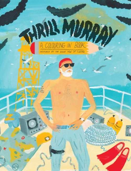 Bill Murray Colouring Book