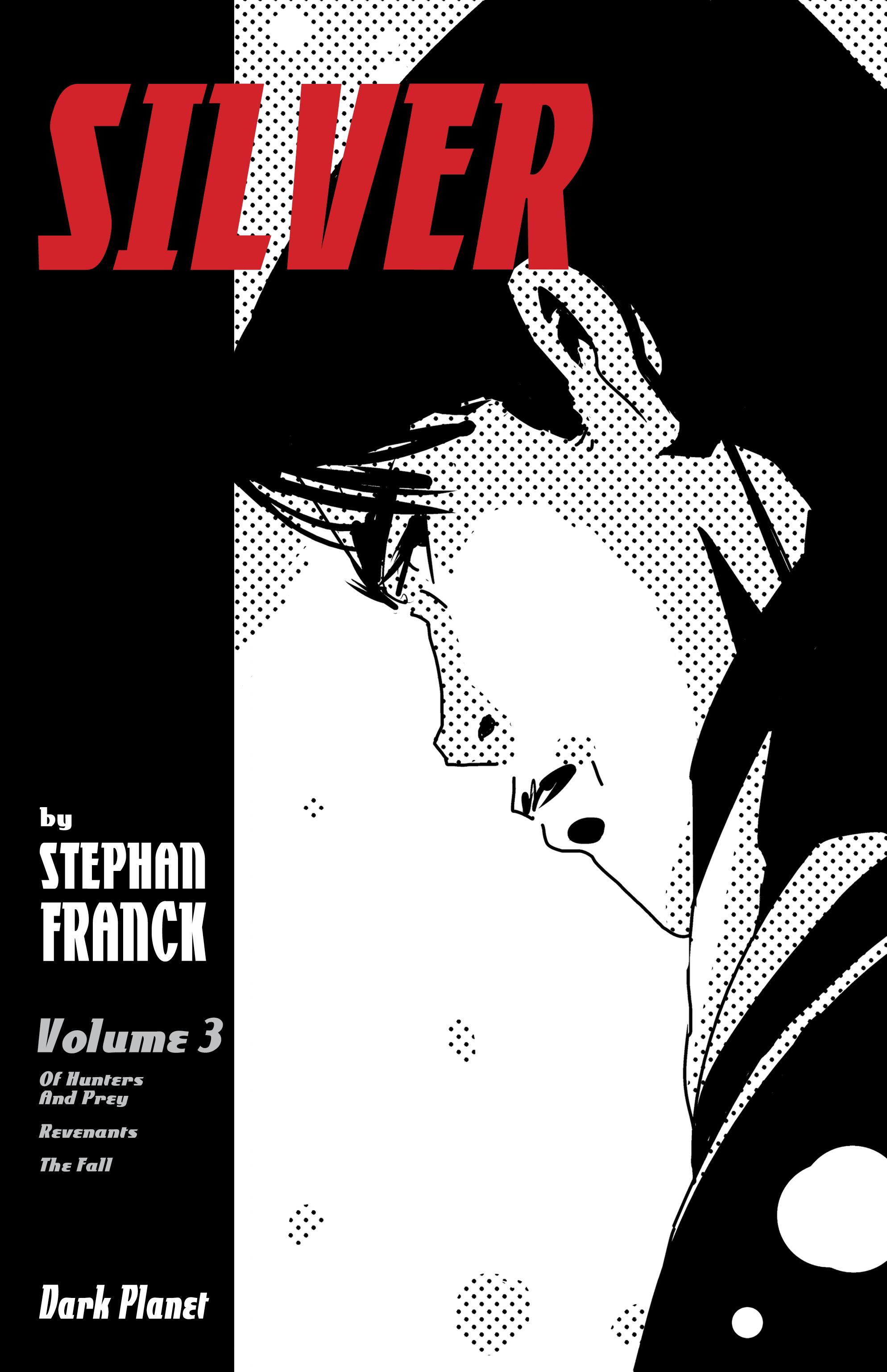 SILVER Vol. 3 (TPB) - MAR181559