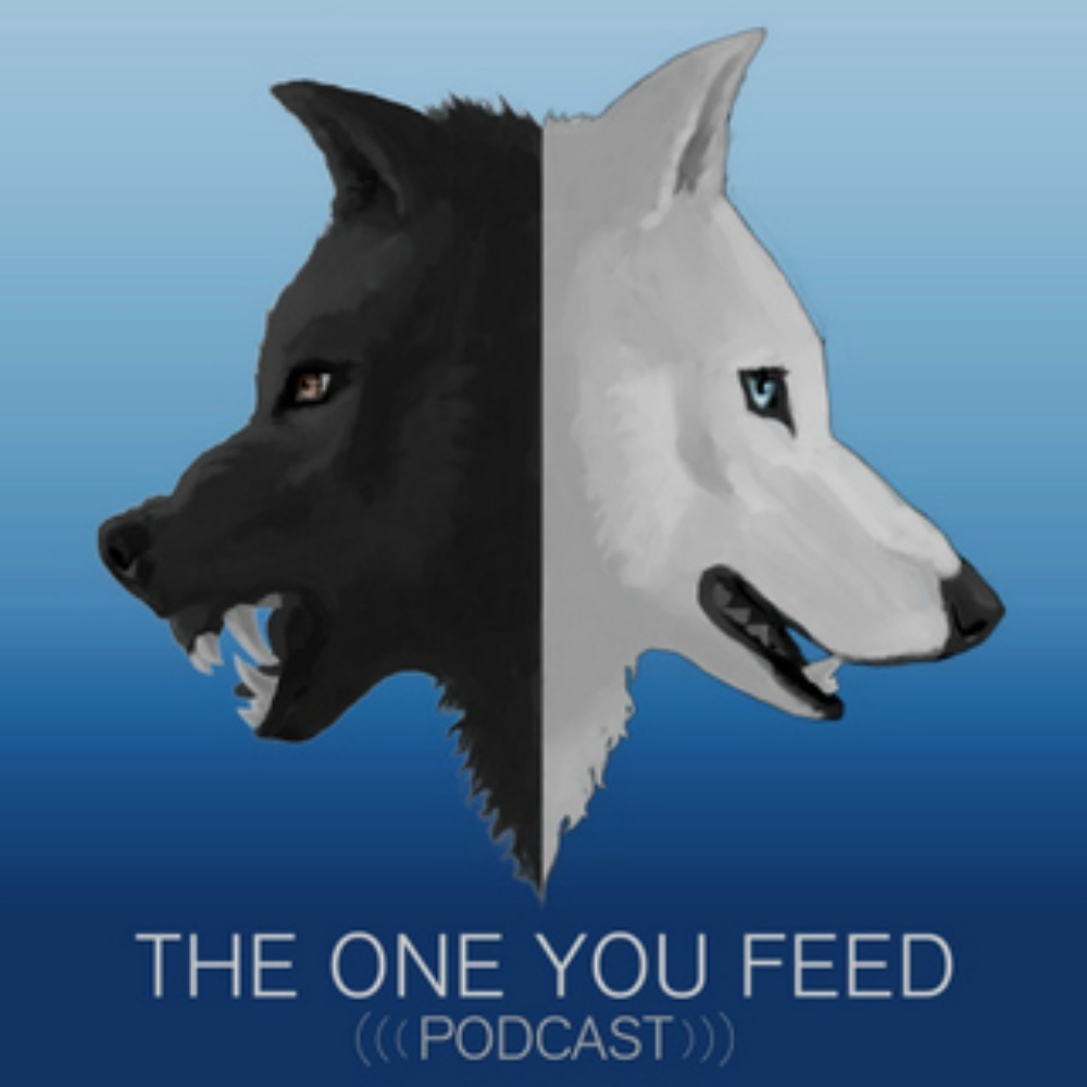 The One You Feed podcast  Listen Now   Visit the Website - www.oneyoufeed.net