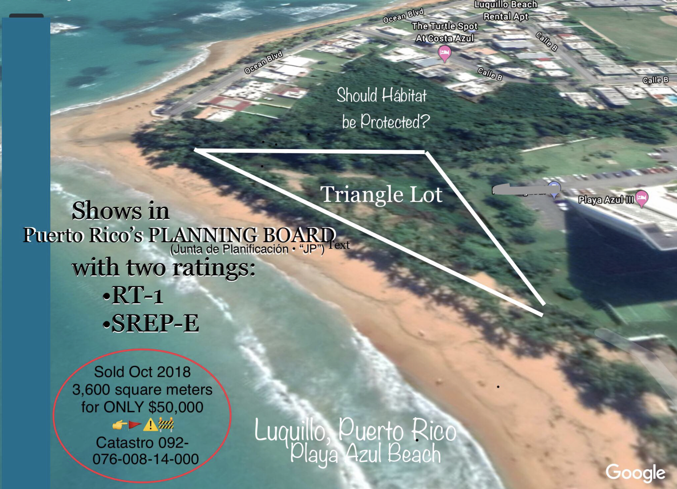 Aerial view of the area of proposed development in Luquillo, Puerto Rico. This is a turtle nesting ground and supports many small species.