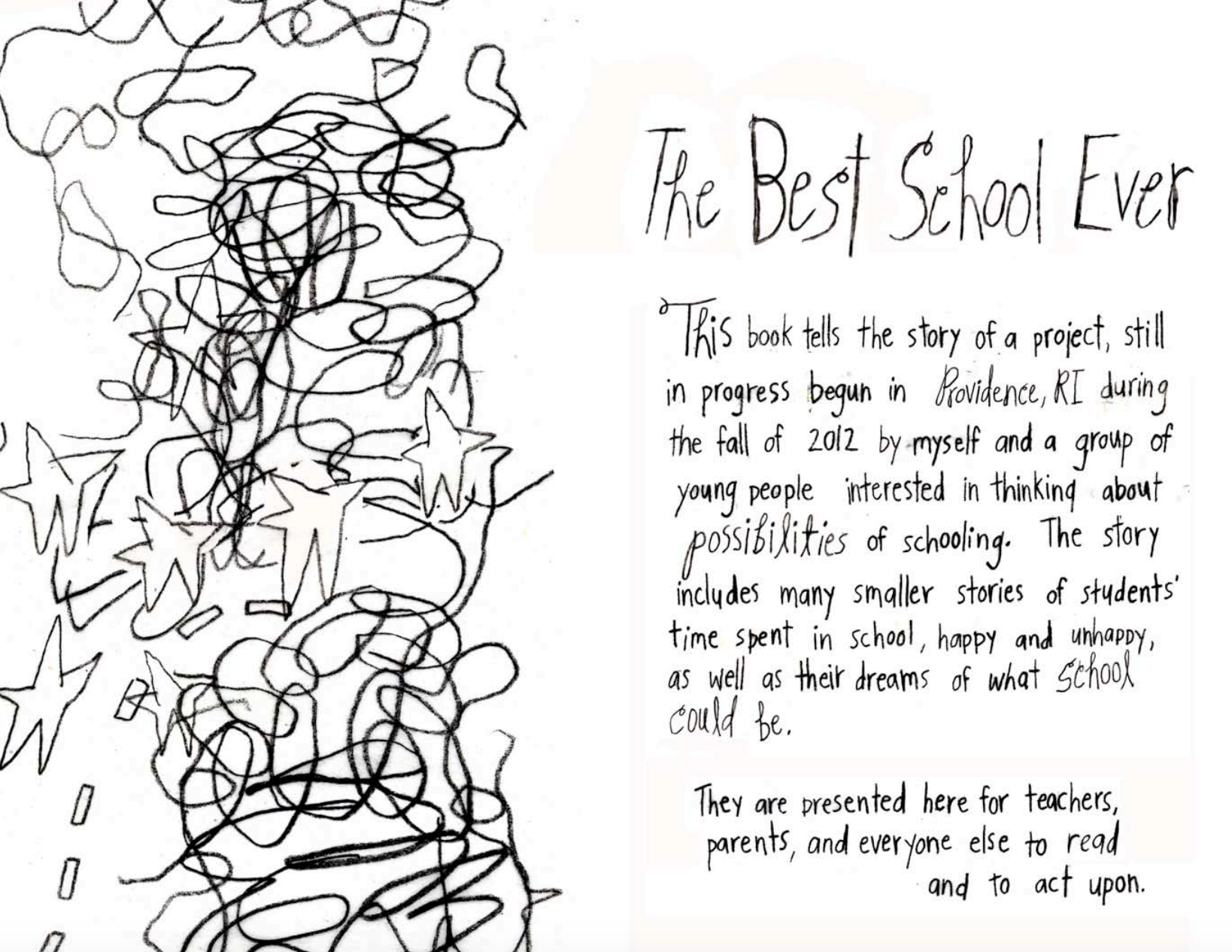"""Intro to her zine: """"Best School Ever"""" -- the culmination of her Dream School research, asking children how they imagine schools could improve. Read the full zine  here."""