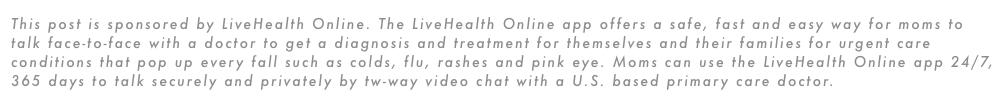 Visit LiveHealth Online now.