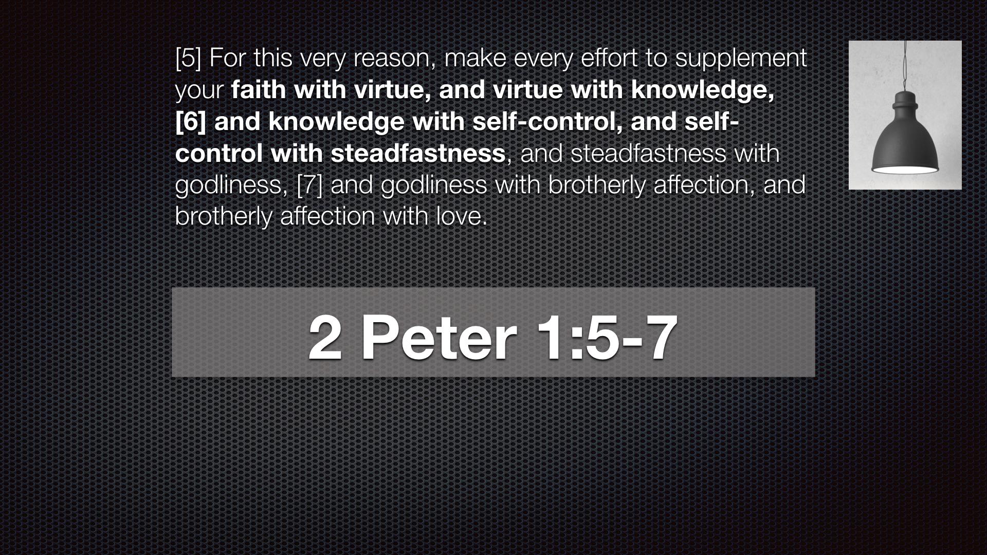 2 Peter 1:5=7 (Part 1).002.jpeg