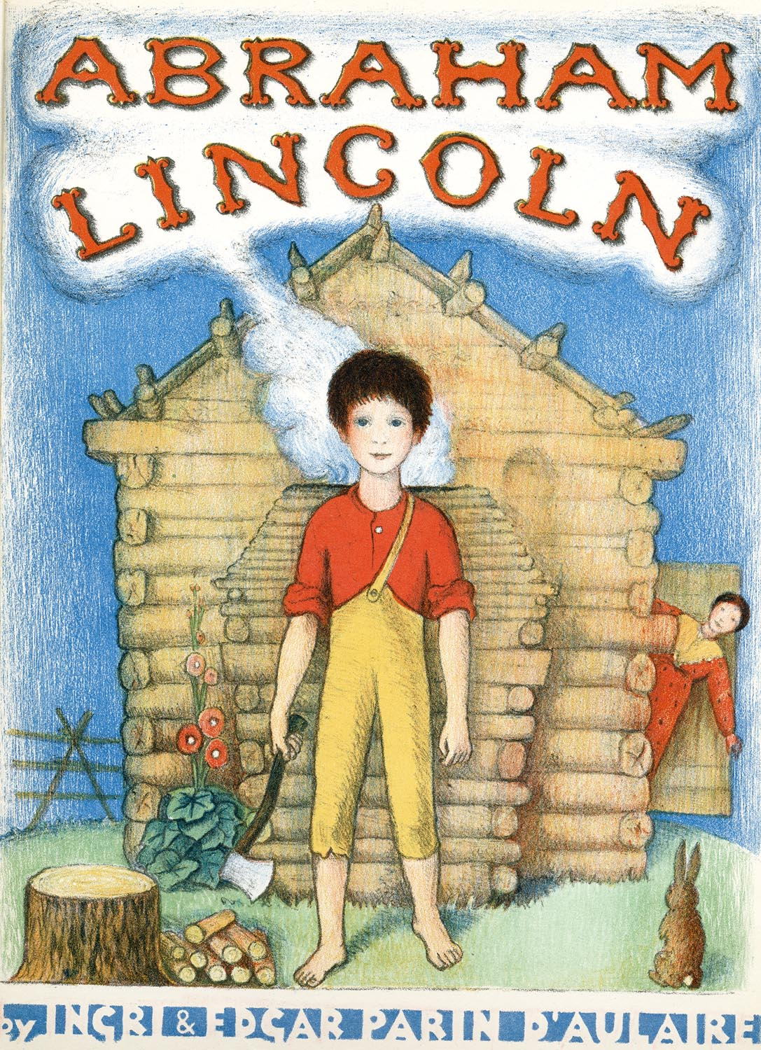 Abraham Lincoln   by Ingri & Edgar Parin d'Aulaire. First edition.