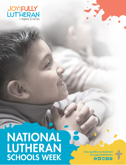 The National Lutheran Schools Week (NLSW) materials help schools celebrate Lutheran schools together during the week of January 26 - February 1, 2020. Schools will focus on the message of forgiveness of sin through faith in Christ found in 1 Thessalonians 5:16-24. The NLSW resources are available as a free download and additional resources will continue to be added throughout the coming months. -