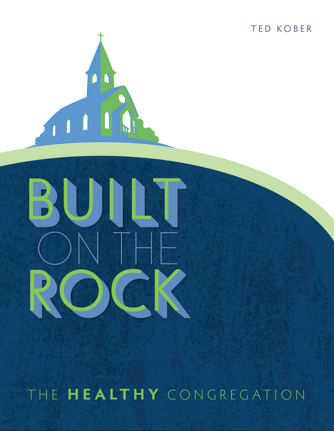 Built on the Rock by Ted Kober.PNG
