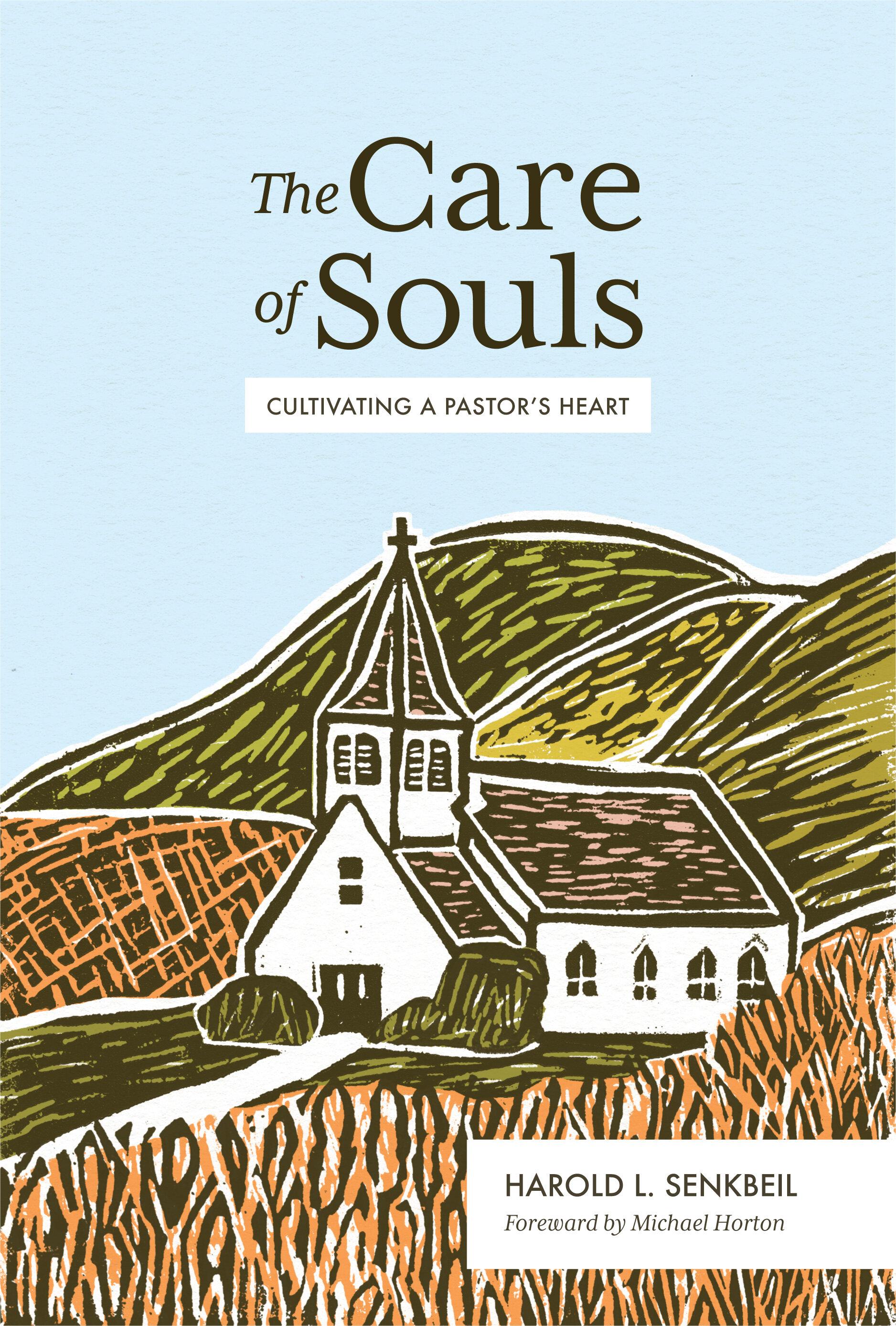 The Care of Souls by Harold Senkbeil.jpg