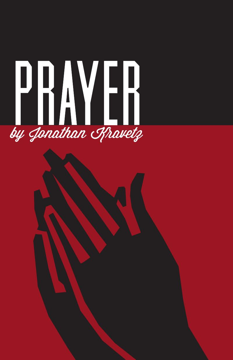 Review of PRAYER by Jonathan Kravetz at Nouveau 47 plus a chat with Kevin Kautzman