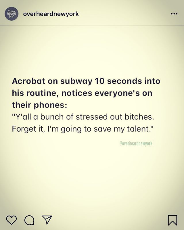I just love @overheardnewyork. Makes my day. Every post, every time. #regram
