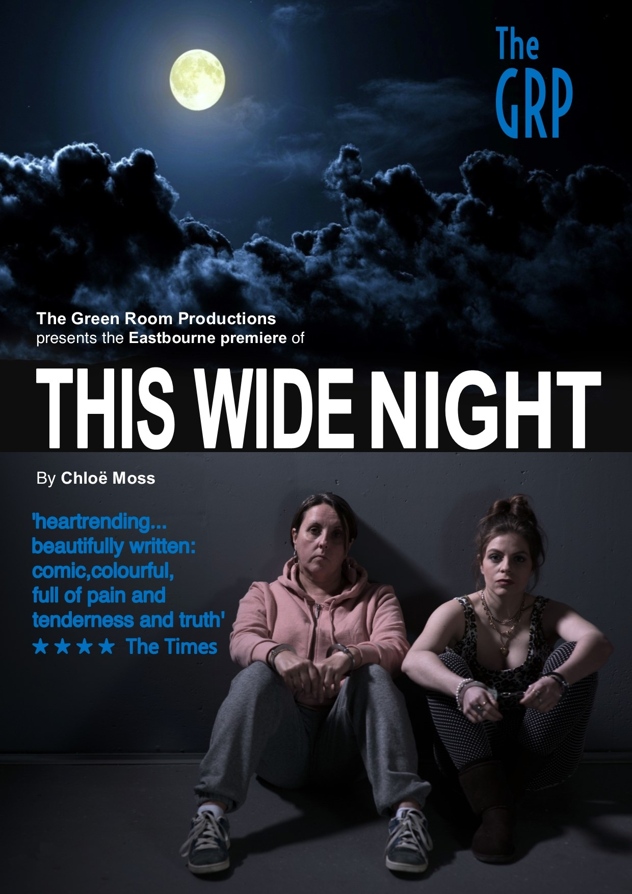 This Wide Night - The Green Room Productions, Eastbourne