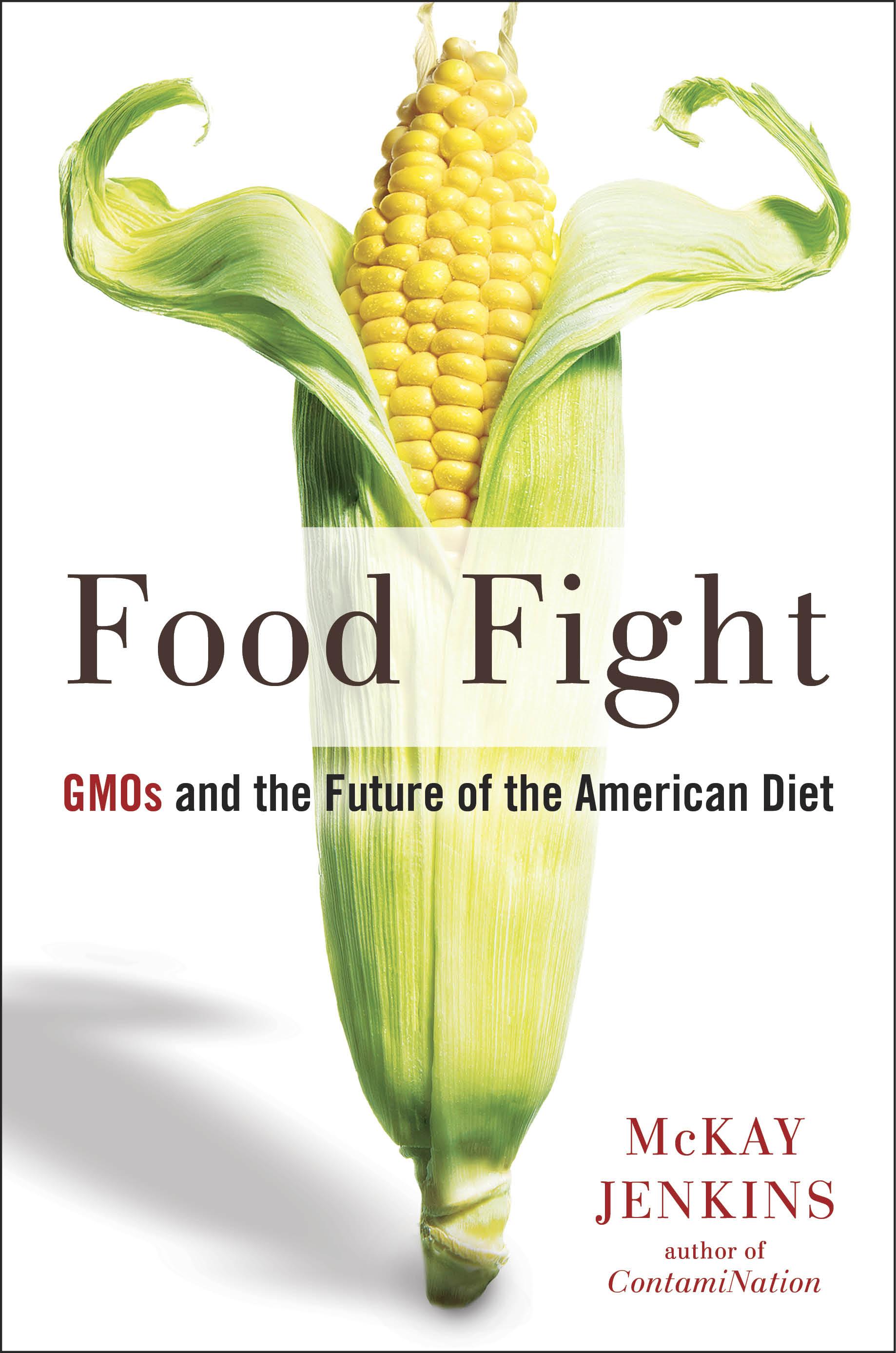 Food Fight, by McKay Jenkins