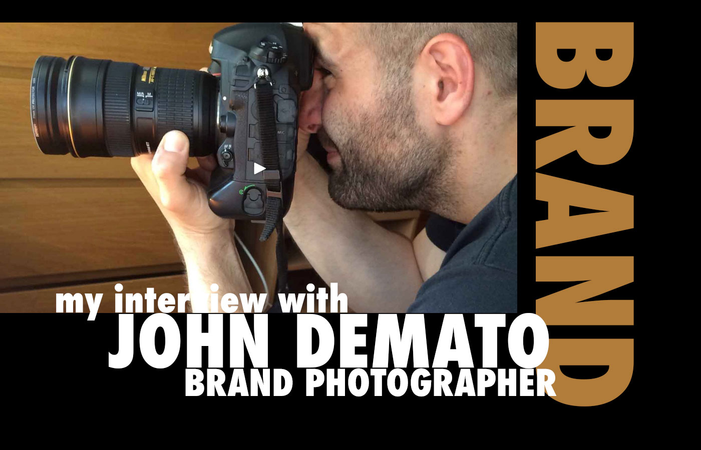 NYC branded lifestyle portrait John DeMato with Nikon in hand