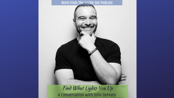 024-Find-What-Lights-You-Up-John-DeMato.png