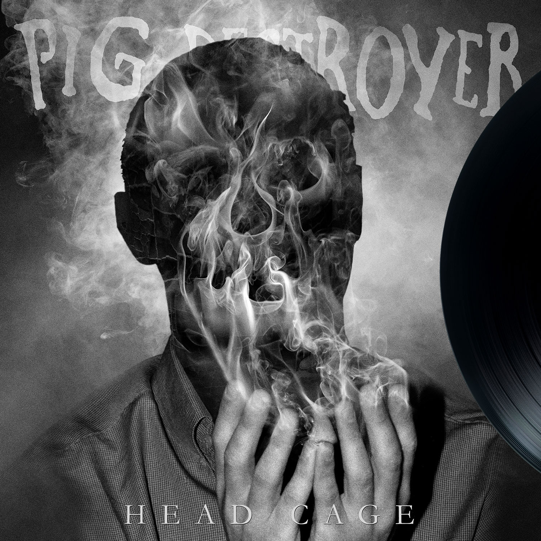 Pig Destroyer - Headcage