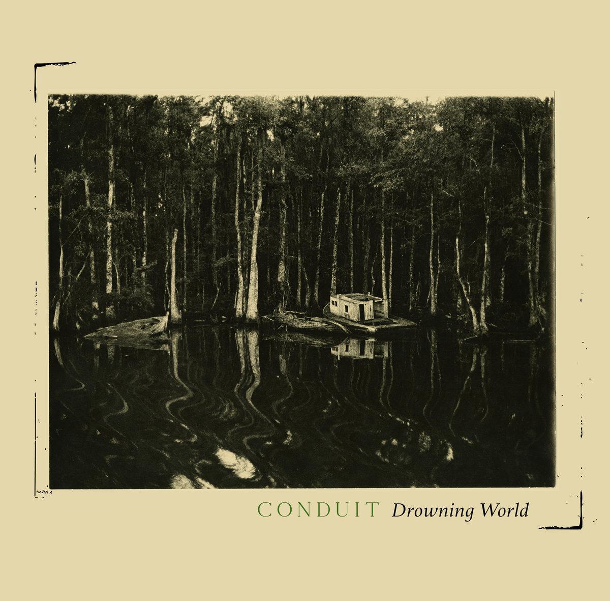Conduit - Drowning World