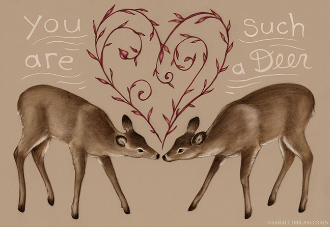 You Are Such a Deer