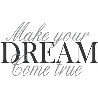 make-your-dream-come-true-2.jpg