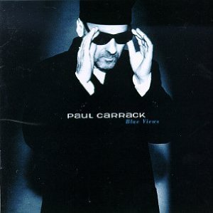 """Paul Carrack album """"Blue Moves"""" featuring 2 of Marks songs"""