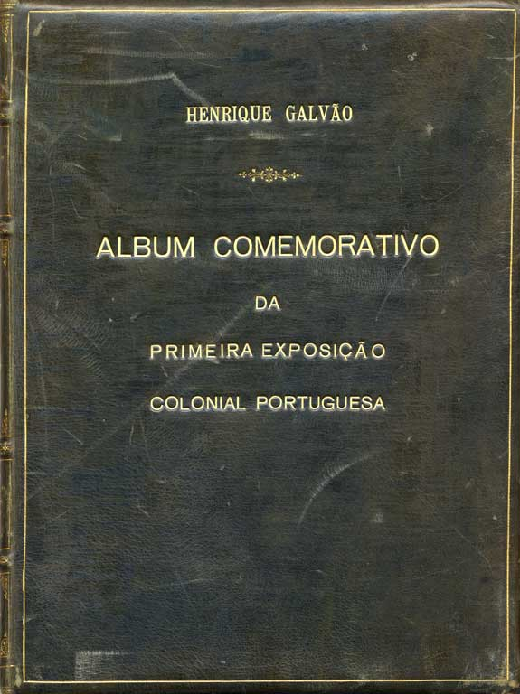 Álbum Comemorativo da Primeira Exposição Colonial Portuguesa, Henrique Calvao, 1934