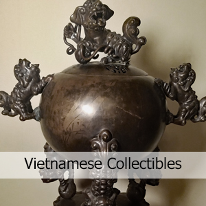 Vietnamese Collectibles