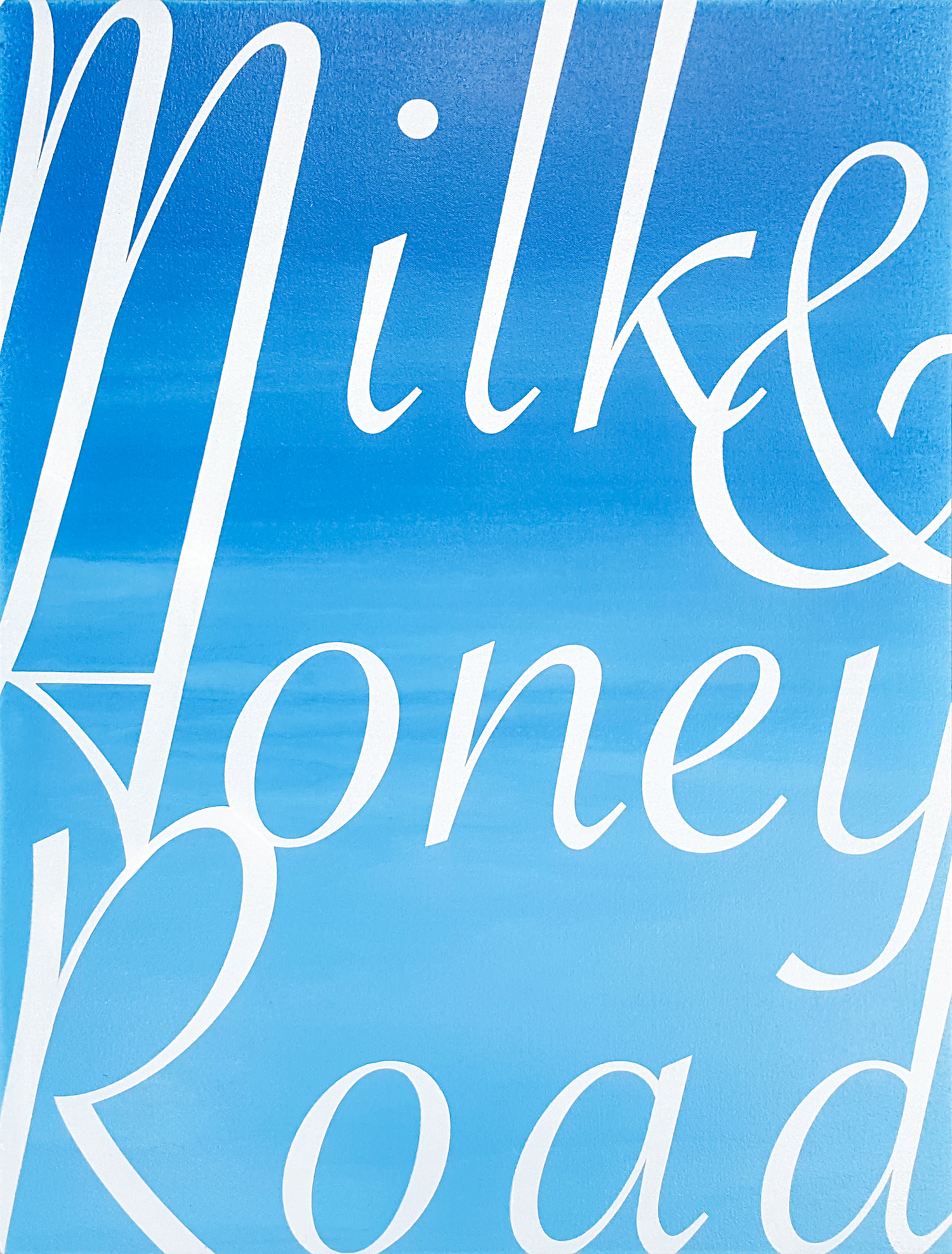 Blue Milk & Honey Sign